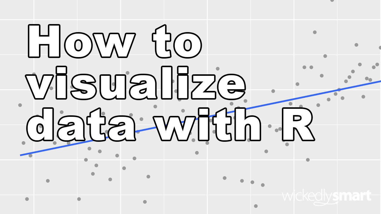 How to Visualize Data with R online course